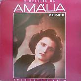 Amalia Rodrigues / O Melhor De Ama'lia Volume Ⅱ/Tudo Isto E Fado    2LP