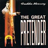 Freddie Mercury / The Great Pretender [45RPM]