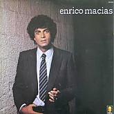 ENRICO MACIAS (LA FRANCE DE MON ENFANCE)