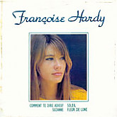 Francoise Hardy / Comment Te Dire Adieu?