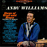 Andy Williams / Days Of Wine And Roses