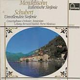 Bernard Haitink/Pierre Monteux / Mendelssohn: Italienische/Schubert: Unvollendete
