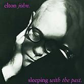 Elton John /  Sleeping with the Past