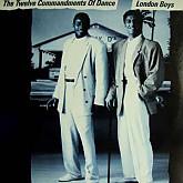 LONDON BOYS /  THE TWELVE COMMANDMENTS OF DANCE