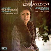 Kyung-Wha Chung/Saint-Saens: Violin Concerto No.3/Vieuxtemps: Violin Concerto No.5