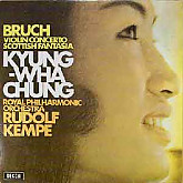Kyung-Wha Chung/Rudolf Kempe : Bruch: Violin Concerto No.1, Scottish Fantasia