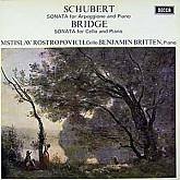 Mstislav Rostropovich / Schubert: Arpeggione Sonata/Bridge: Sonata for Cello